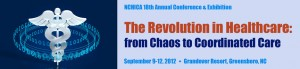 The Revolution in Healthcare:  From Chaos to Coordinated Care